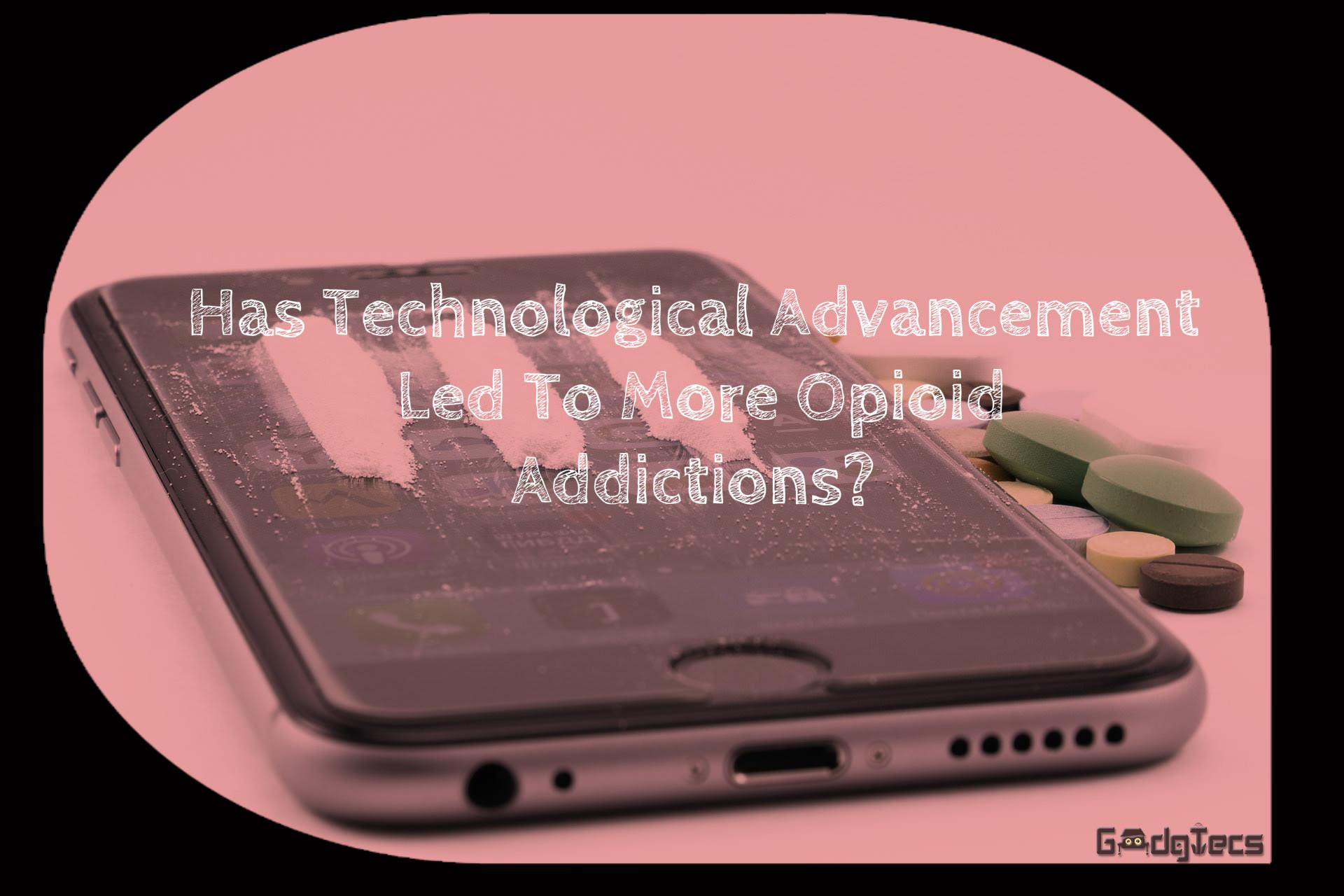 technology opioid addiction