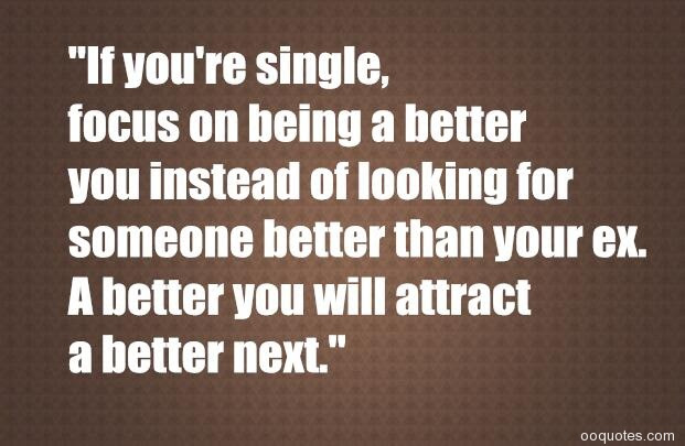 A Collection Of Best 38 Being Single Quotes And Sayings With Images