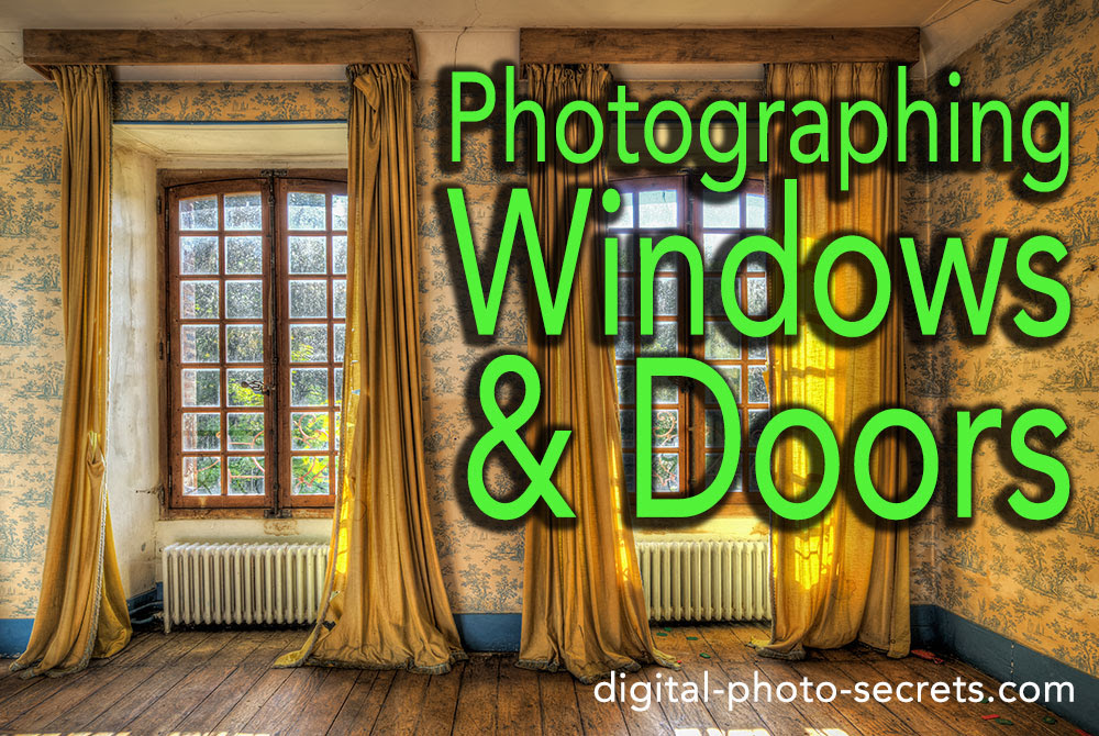 How to Photograph Windows and Doors