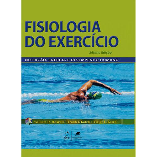 Livro - Fisiologia do Exercício - Nutrição, Energia e Desempenho Humano
