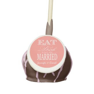 Personalized Eat Drink and Be Married Cake Pops