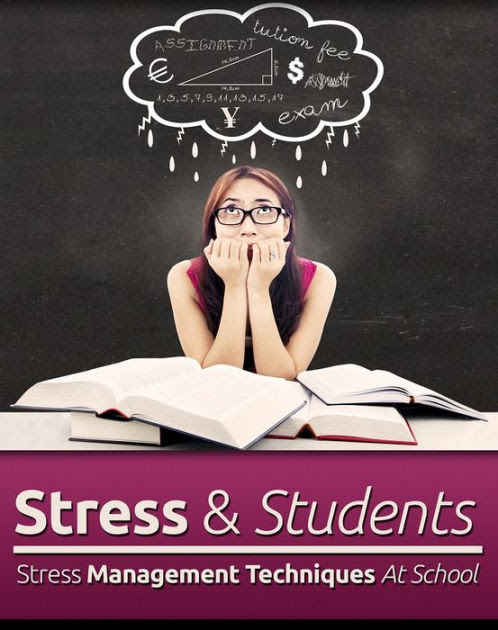 Stress And Students: Stress Management Techniques At ...