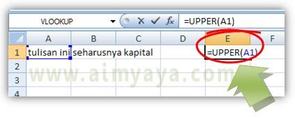 Gambar: Cara merubah huruf kecil menjadi kapital/besar di microsoft Excel menggunakan fungsi UPPER