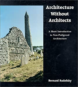 """Cover of """"Architecture Without Architects..."""