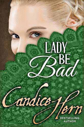 Lady Be Bad (The Merry Widows) by Candice Hern