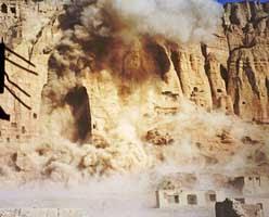 Destruction of the Buddhas of Bamiyan.