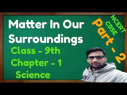 C - 1, Matter In Our Surroundings || Extra/IMP. Questions