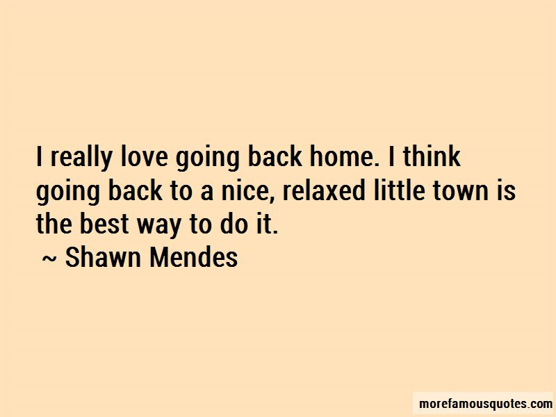 Quotes About Going Back Home Top 61 Going Back Home Quotes From