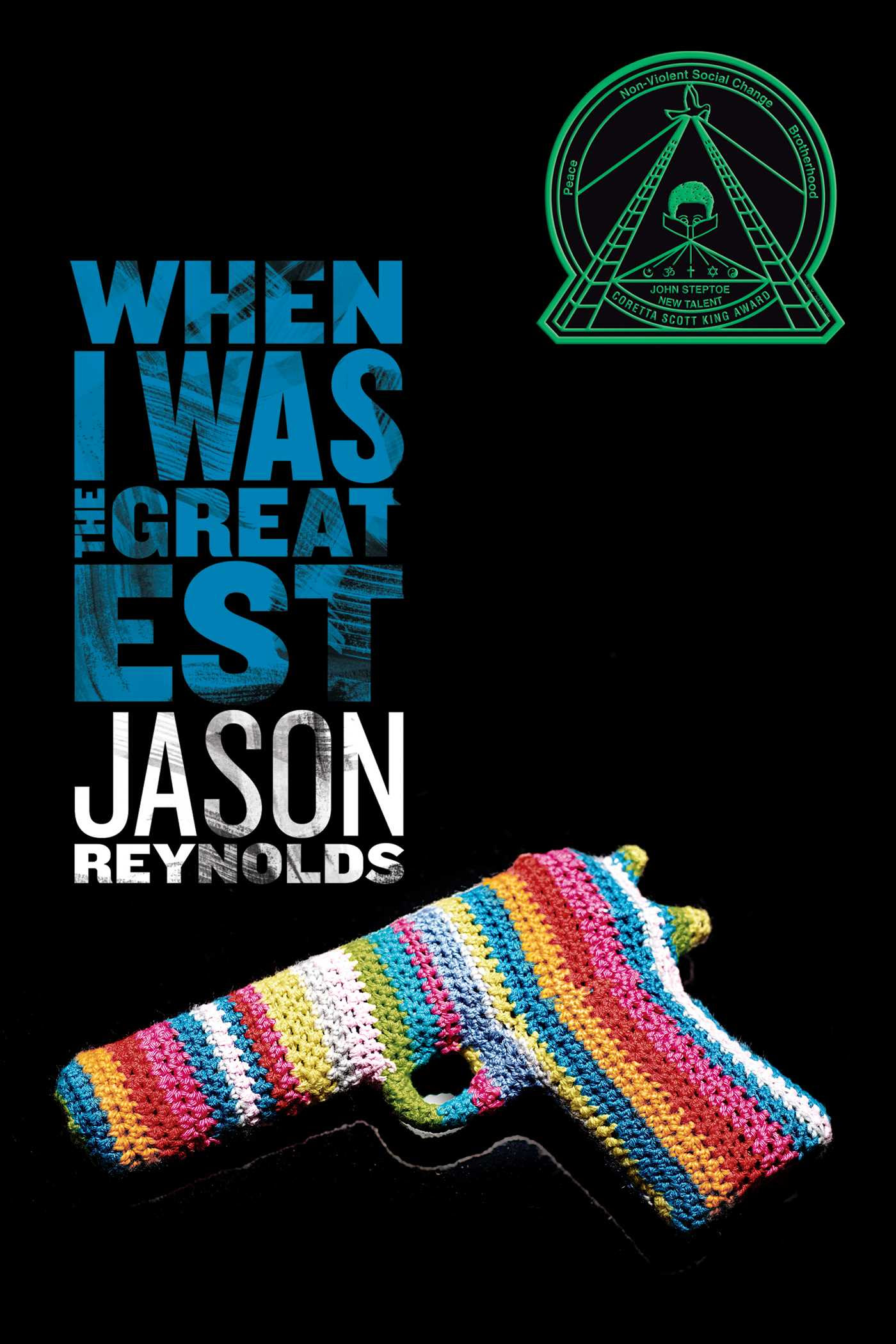 Image result for image for when i was the greatest by jason reynolds
