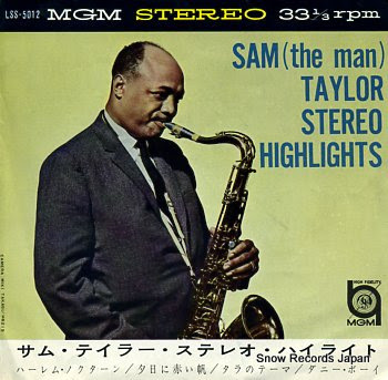 TAYLOR, SAM stereo highlights