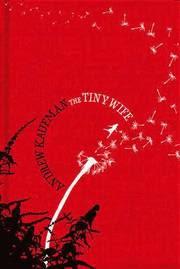 The Tiny Wife (inbunden)