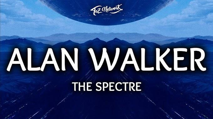 Alan Walker ‒ The Spectre (Lyrics / Lyrics Video) - Alan Walker ‒ Lyrics