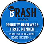 Brash Books Priority Reviewers Circle Member