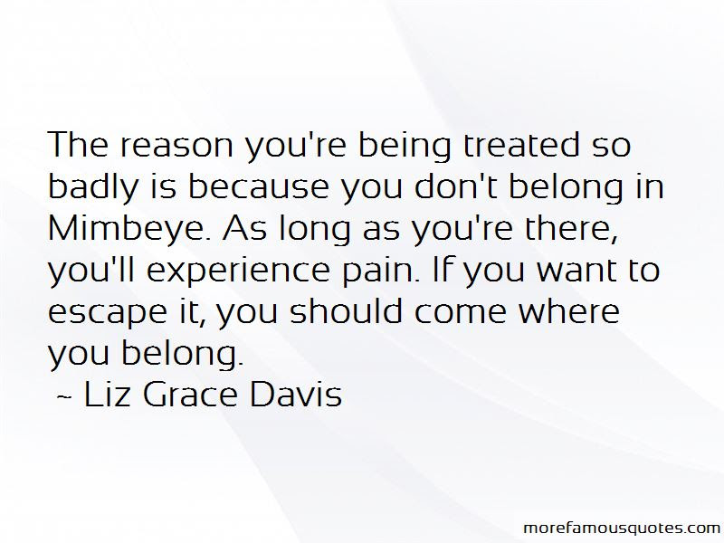 Being Treated Badly Quotes Top 4 Quotes About Being Treated Badly