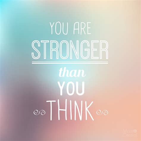 Youre Stronger Than That Quotes