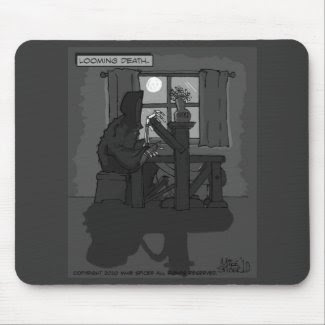 LOOMING DEATH--Mouse Pad mousepad