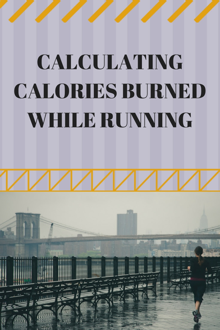 Calculating Calories Burned While Running - Your Healthy Year