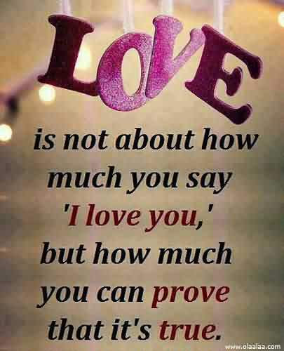 Can You Prove How Much You Love Me Great Love Quote Quotespicturescom