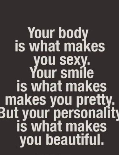 Your Personality Is What Makes You Beautiful Pictures Photos And