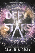 Title: Defy the Stars, Author: Claudia Gray