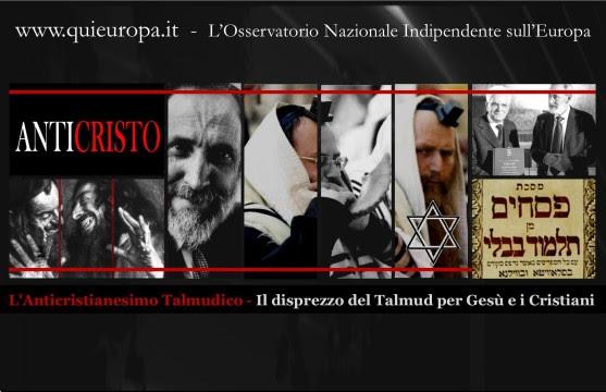Il disprezzo manifestato nel Talmud per Gesù e i Cristiani