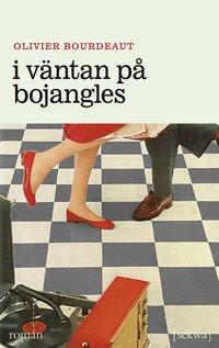 I väntan på Bojangles (häftad)