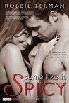 Some Like It Spicy (A Perfect Recipe, #1)