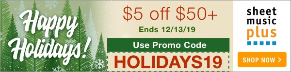 Holiday Coupon: Get $5 Off of Orders of $50+ on Sheet Music Plus with Code: HOLIDAYS19 - Ends 12/13/19