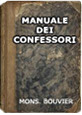 Manuale dei Confessori. Vademecum, prontuario del sesso proibito