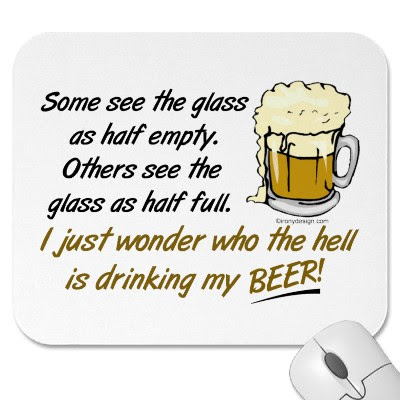 Glass Half Empty Or Half Full Quote Picture