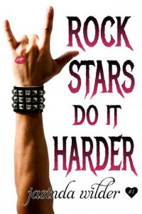 Rock Stars Do It Harder