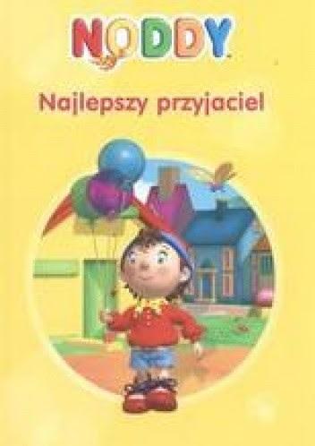 Okładka książki Noddy - Najlepszy przyjaciel