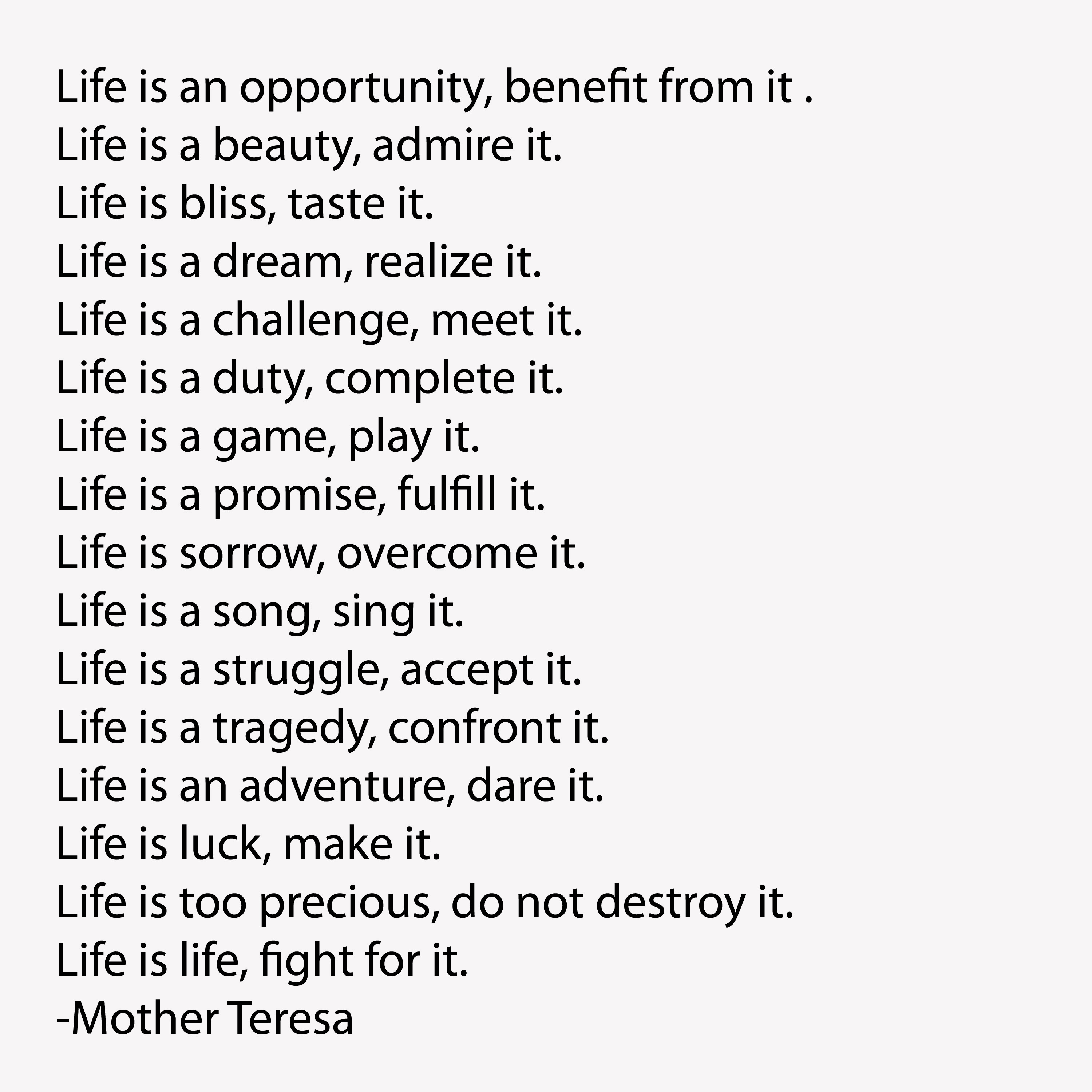 Mother Teresa Quotes On Life Is An Opportunity 35228 Usbdata