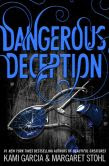 Dangerous Deception (Dangerous Creatures Series #2)