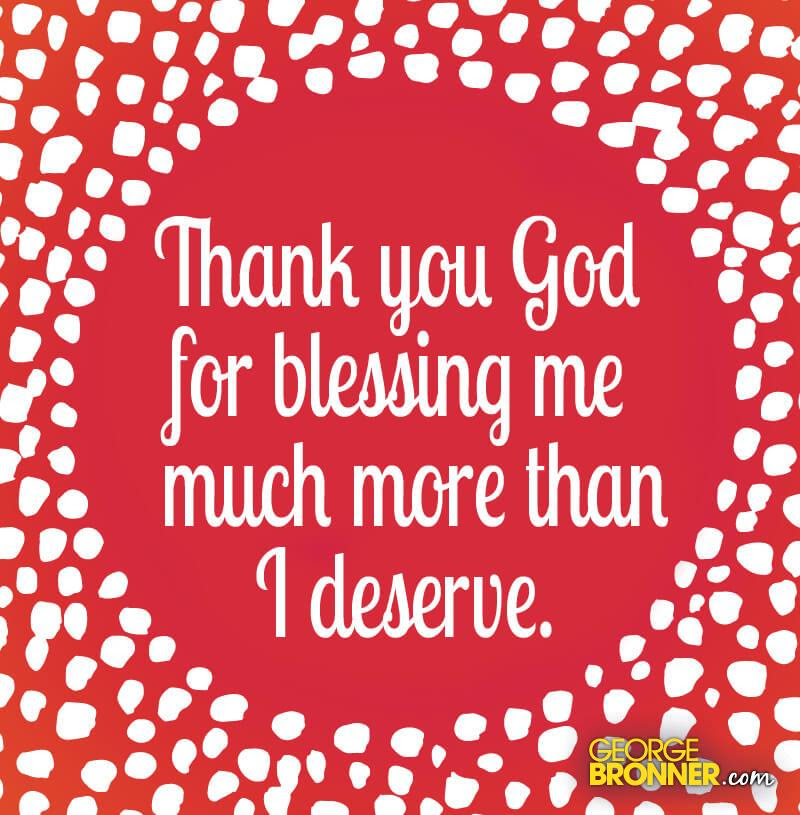 Thank You God Georgebronnercom Notes Quotes Comments