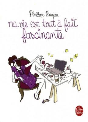 ma vie est tout à fait fascinante - Pénélope Bagieu