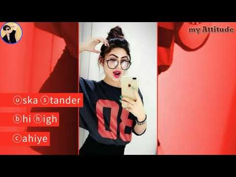 Attitude status for girl \ Girls  Attitude watsApp status \ female version \ my Attitude