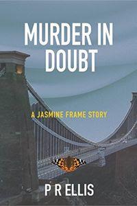 Murder in Doubt by P. R. Ellis