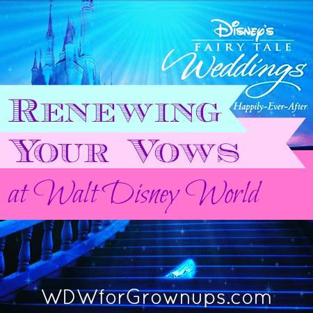 Renewing Your Vows At Walt Disney World   Vacation