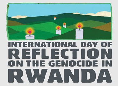 International Day of Reflection on the Genocide in Rwanda - April 7, 2018