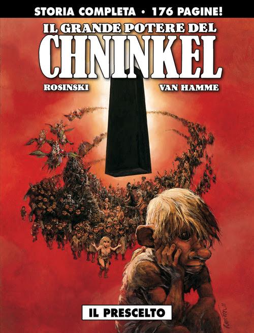 Il grande potere del Chninkel, di Van Hamme e Rosinski. Recensione.