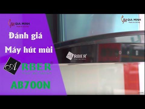 Đánh giá máy hút mùi kinh cong Arber AB700N - Đẹp đến từng chi tiết