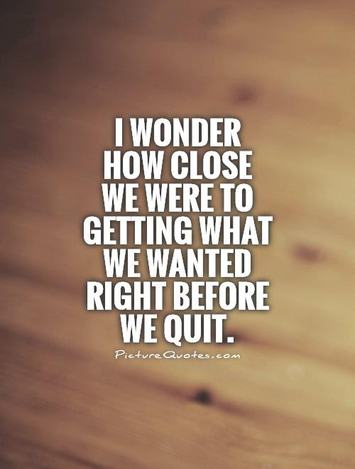 Feel Like Quitting Quotes. QuotesGram