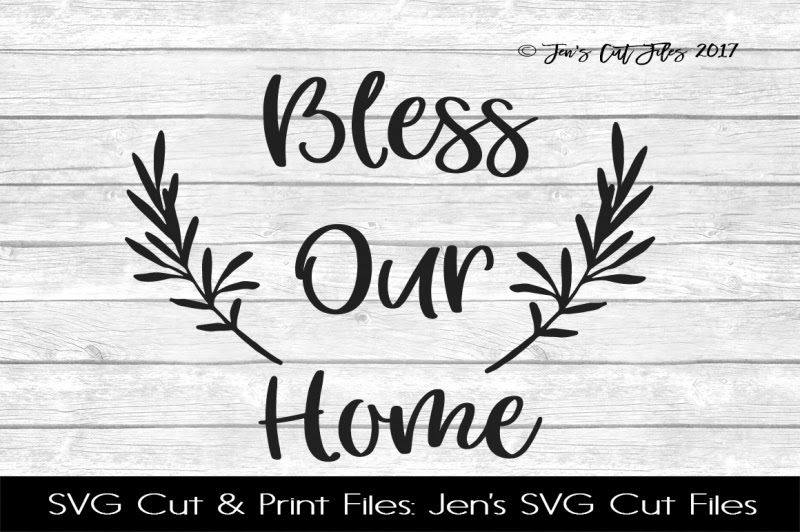 Download Free Bless Our Home Svg Cut File Crafter File - Download ...