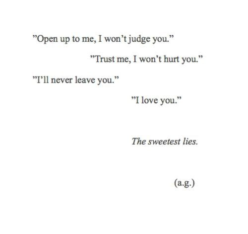 Quotes I Love You Lies Life Quotes Broken Quotes Ill Never Leave You