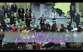 Pastor Elizeu Rodrigues - Túmulo Vazio e Missões! A mensagem que fez toda igreja chorar!