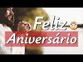 A Mais Linda Mensagem de Aniversário Gospel - FELIZ ANIVERSÁRIO EVANGÉLICO