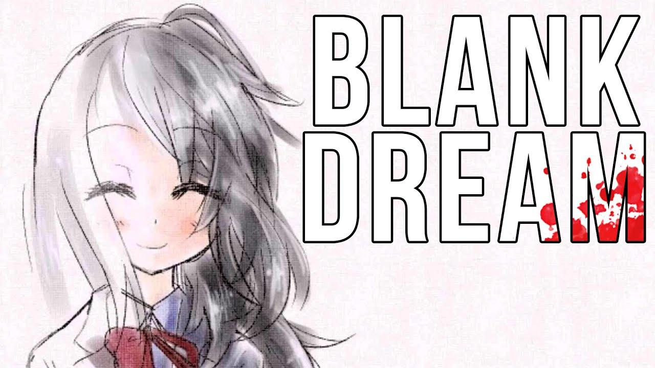 FINISHING THE DREAM | Blank Dream ENDING - YouTube