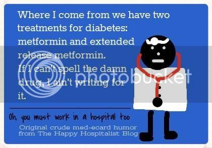 Two treatments for diabetes metformin and extra strength metformin ecard humor