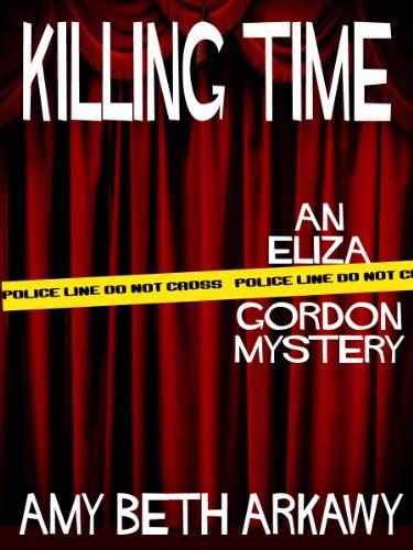 Killing Time: An Eliza Gordon Mystery (The Eliza Gordon Mysteries)